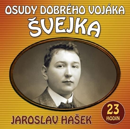 Osudy dobrého vojáka Švejka - 2 CDmp3 - Jaroslav Hašek