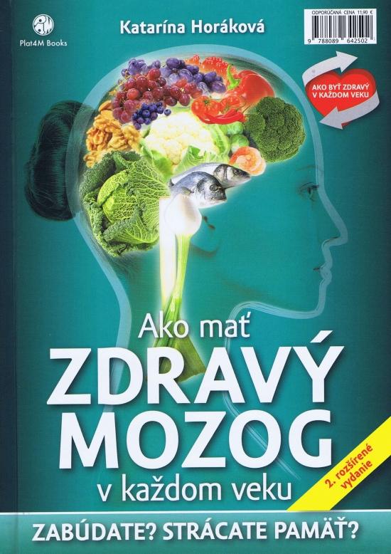 Ako mať zdravý mozog v každom veku - 2.rozšírené vydanie - Katarína Horáková