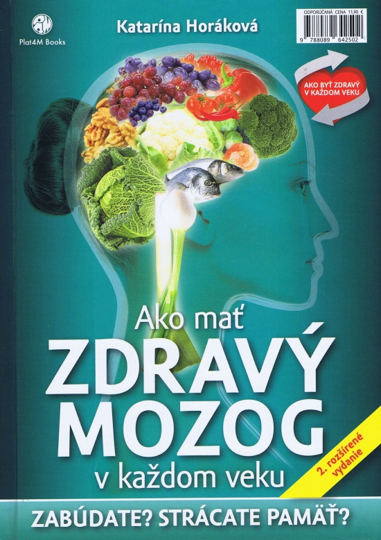 Ako mať zdravý mozog v každom veku - 2.rozšírené vydanie