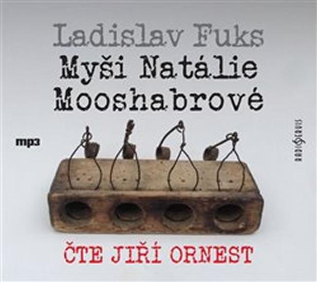 Myši Natálie Mooshabrové - CDmp3 (Čte Jiří Ornest) - Ladislav Fuks