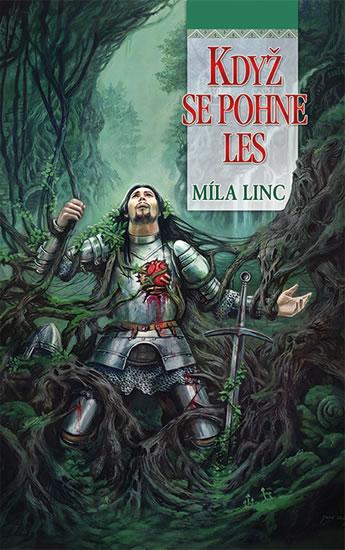 Když se pohne les - Míla Linc