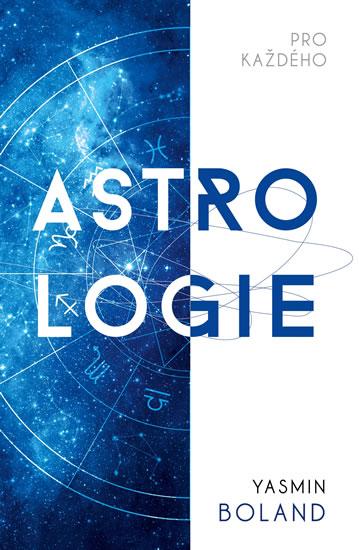 Astrologie pro každého - Yasmin Boland