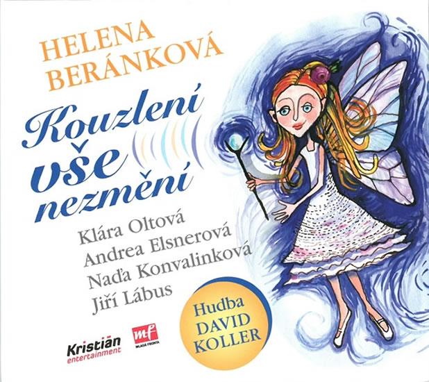 Kouzlení vše nezmění - CD - Helena Beránková