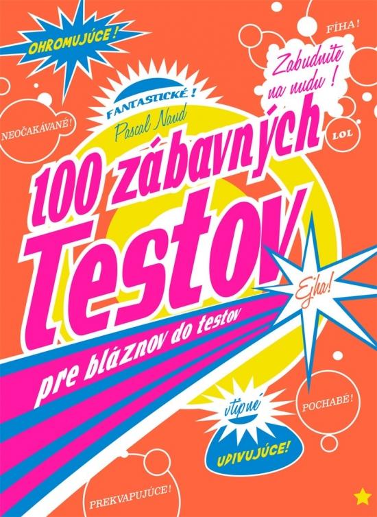 100 zábavných testov pre bláznov do testov