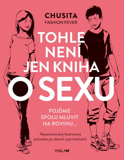 Tohle není jen kniha o sexu - Chusita Fashion Fever