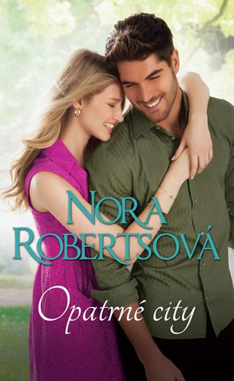 Opatrné city - Nora Robertsová