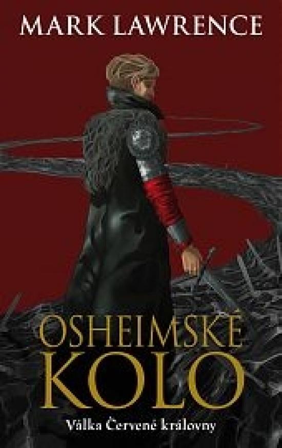 Osheimské kolo-Válka Červené královny 3 - Mark Lawrence