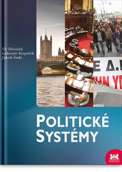 Politické systémy - 2.vydání - Vít Hloušek, Lubomír Kopeček