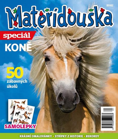 Mateřídouška Speciál - Koně