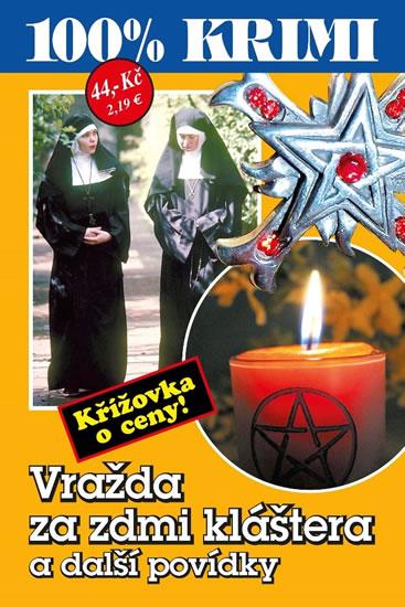 Vražda za zdmi kláštera a další povídky - Marie Formáčková, Jan Beer