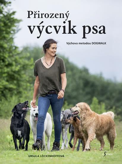 Přirozený výcvik psa - Ursula Löckenhoffová