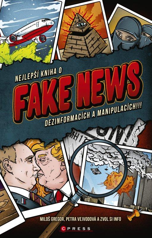 Nejlepší kniha o fake news!!! - Miloš Gregor, Petra Vejvodová