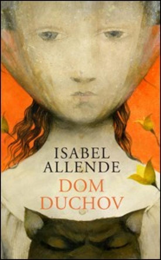Dom duchov - Isabel Allende