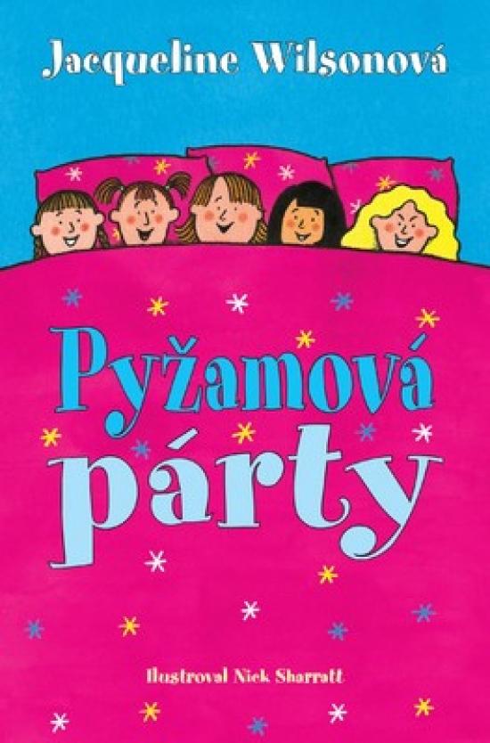 Pyžamová párty - Jacqueline Wilsonová
