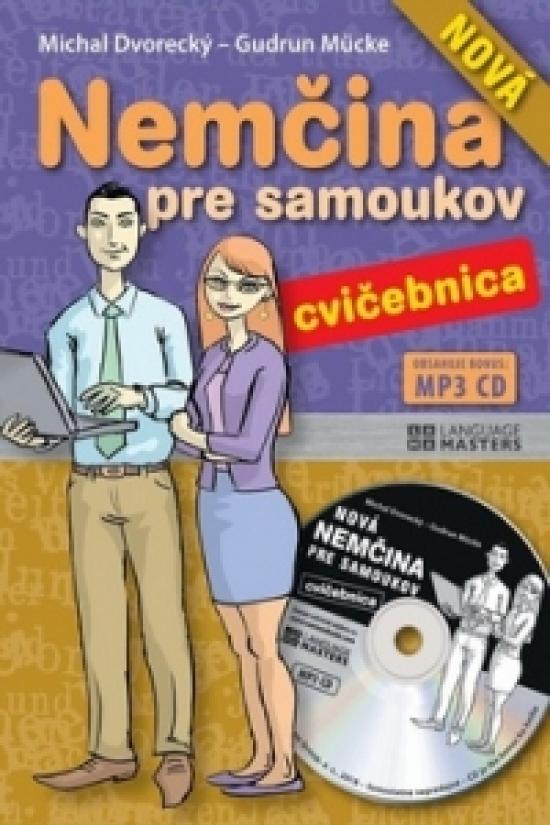 Nová nemčina pre samoukov - CVIČEBNICA s mp3 CD - Michal Dvorecký, Gudrun Mucke