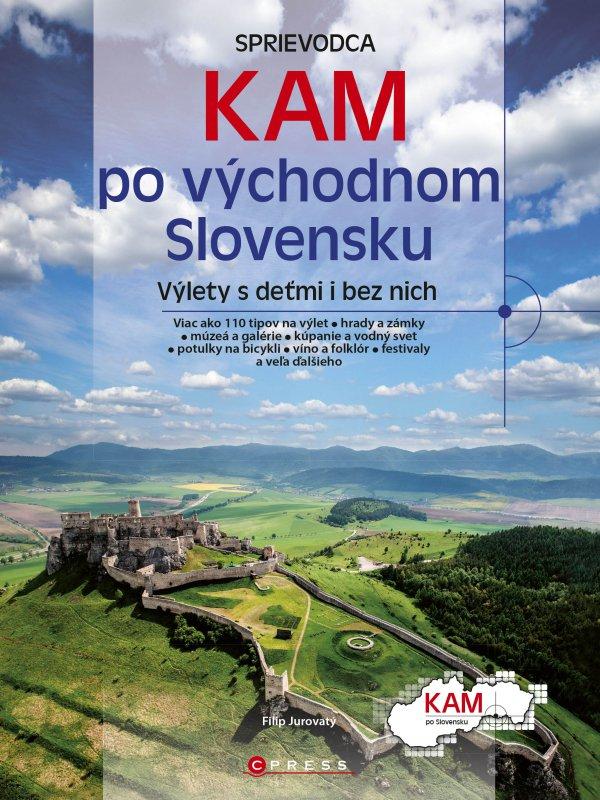 Kam po východnom Slovensku - Filip Jurovatý