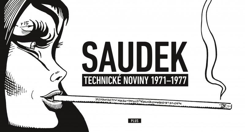 KÁJA SAUDEK: Technické noviny 1971-1977 - Kája Saudek