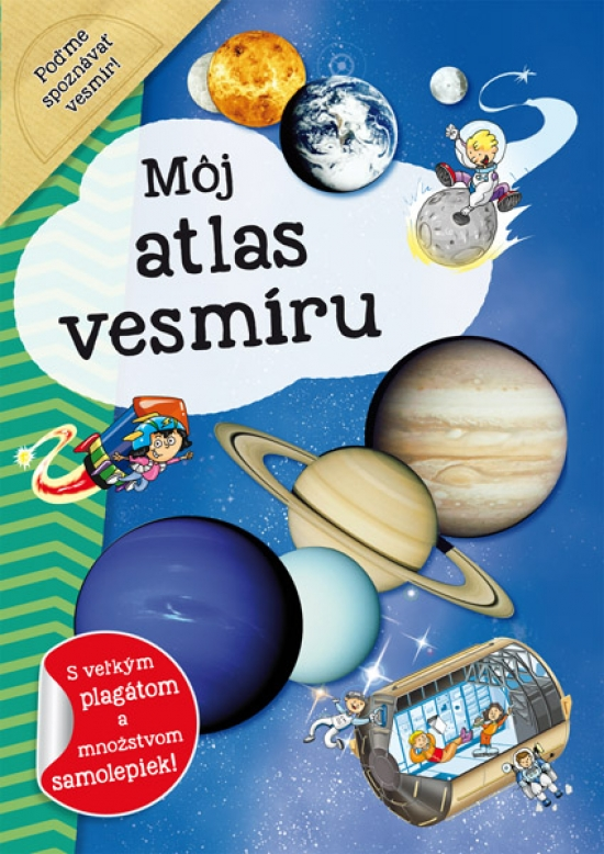 Môj atlas vesmíru + plagát a samolepky