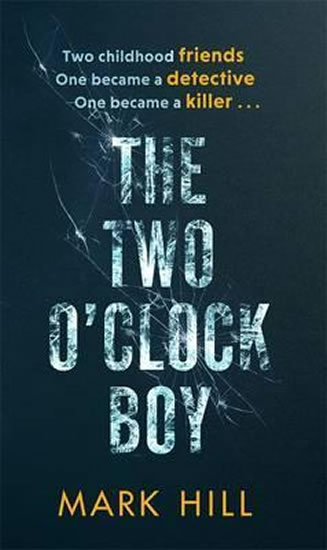The Two O´Clock Boy - Mark Hill