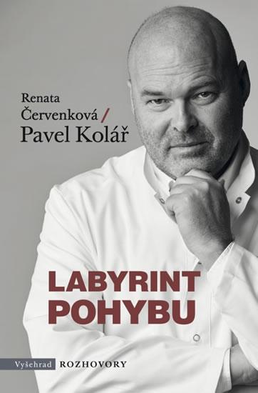 Labyrint pohybu - Renata Červenková, Pavel Kolář