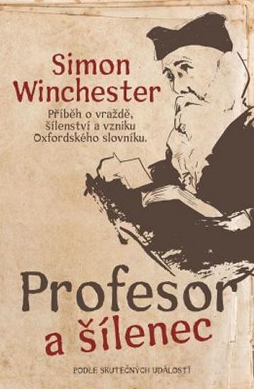 Profesor a šílenec - Simon Winchester