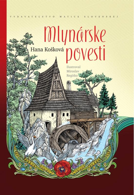 Mlynárske povesti - Hana Košková