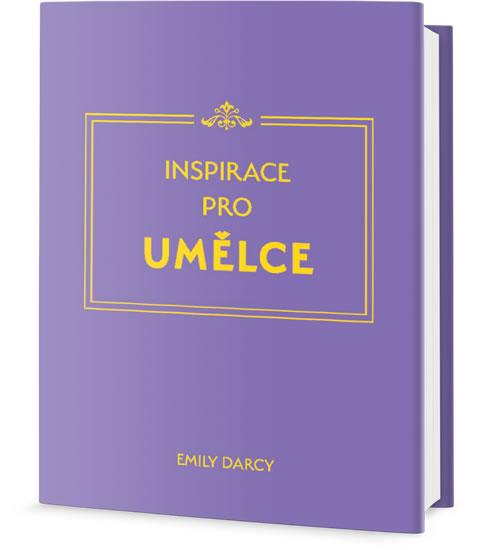 Inspirace a meditace pro umělce - Emily Darcy