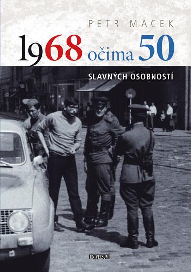 1968 očima 50 - Petr Macek