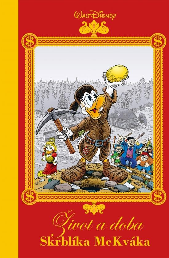 Disney - Život a doba Skrblíka McKváka - Walt Disney, Don Rosa