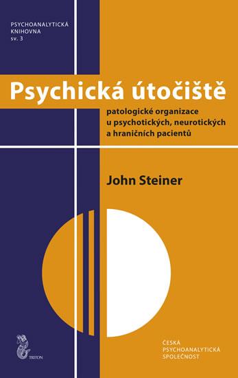 Psychická útočiště - John Steiner
