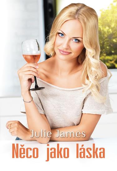 Něco jako láska - Julie James
