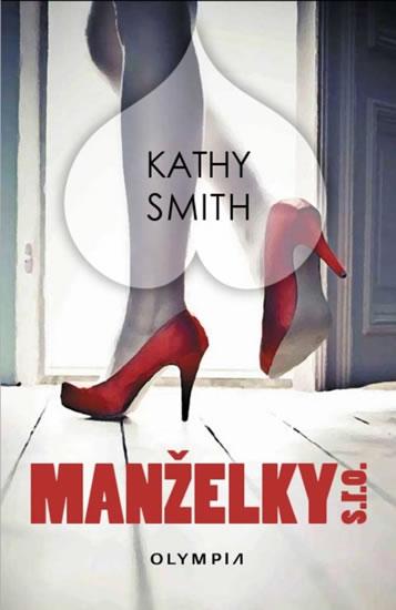 Manželky s.r.o. - Kathy Smith