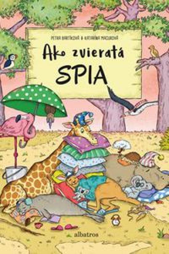 Ako zvieratá spia - Petra Bartíková