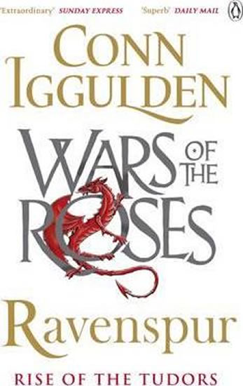Ravenspur: Rise of the Tudors - Conn Iggulden