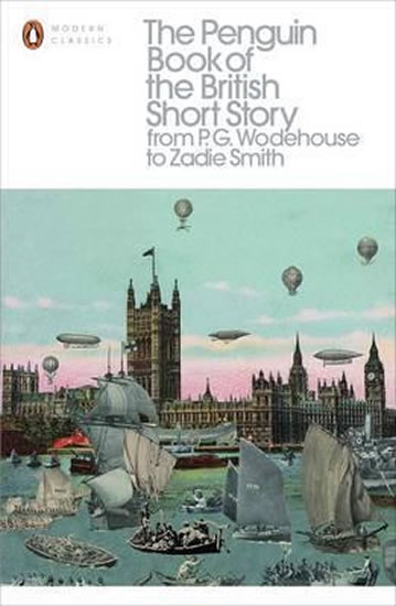 The Penguin Book of the British Short Story - Philip Hensher