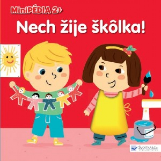 Minipédia 2+ Nech žije škôlka!