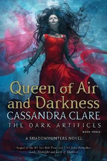 Queen of Air and Darkness - Cassandra Clare