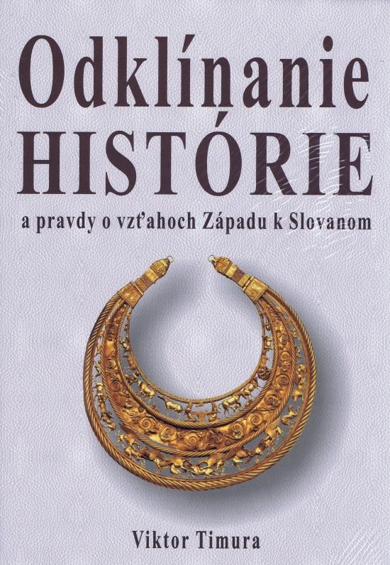Odklínanie histórie - Viktor Timura