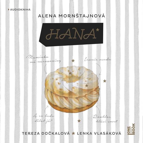 Hana - CDmp3 (Čte Lenka Vlasáková) - Alena Mornštajnová