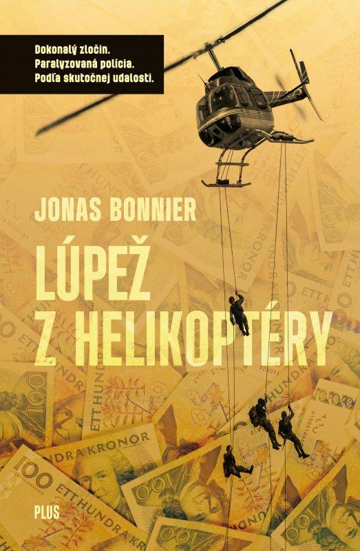 Lúpež z helikoptéry - Bonnier Jonas
