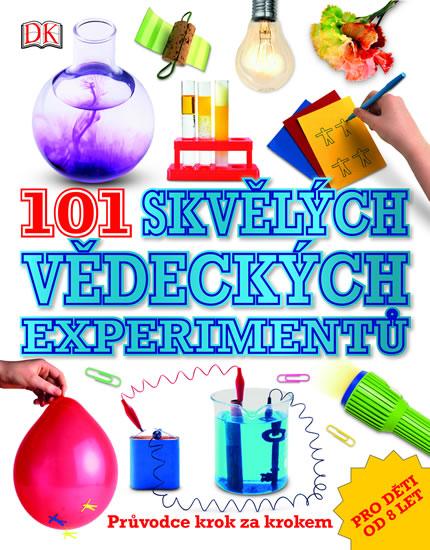 101 skvělých vědeckých experimentů - Neil Ardley
