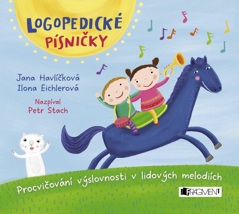 Logopedické písničky (audio CD pro děti) - Jana Havlíčková, Ilona Eichlerová