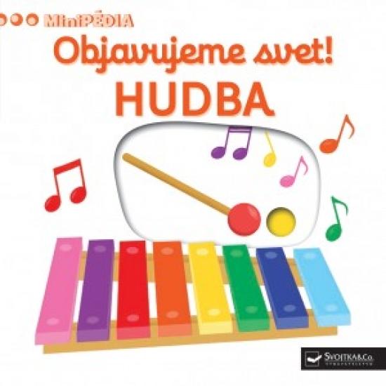 MiniPÉDIA – Objavujeme svet! Hudba