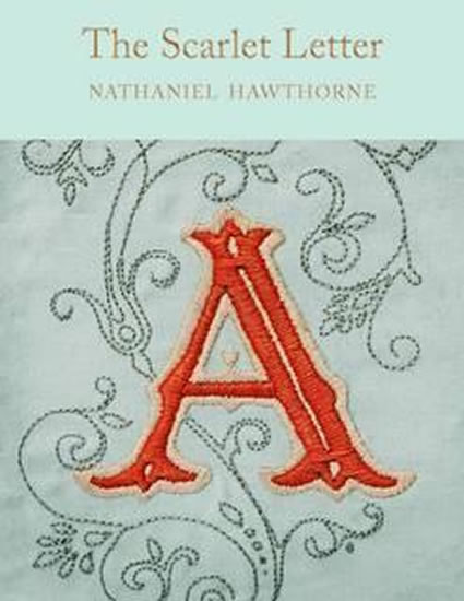 The Scarlet Letter - Nataniel Hawthorne