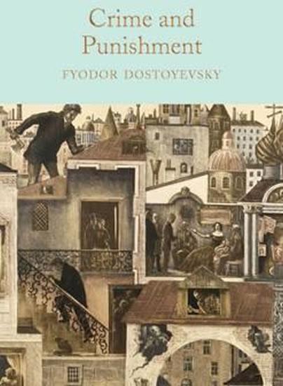 Crime and Punishment - Fiodor Michajlovič Dostojevskij