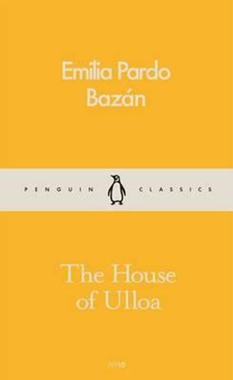 The House Of Ulloa - Emilia Pardo Bazán