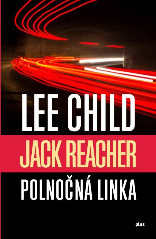 Polnočná linka - Lee Child