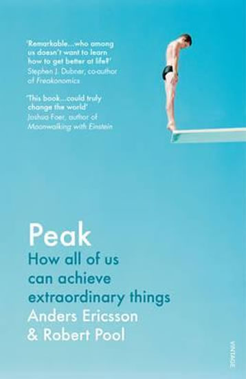 Peak : How All of Us Can Achieve Extraordinary Things - Andrew Ericsson