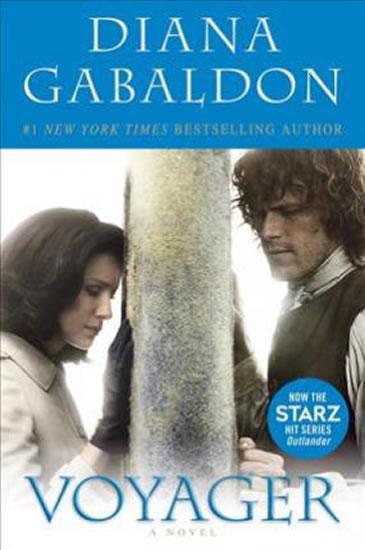 Voyager: (Outlander 3) :Film Tie In/Now the Starz hit series Outlander - Diana Gabaldonová