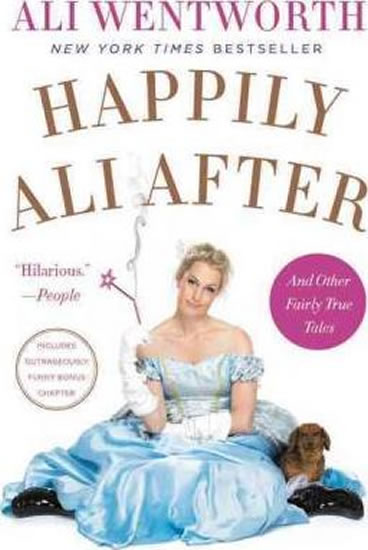 Happily Ali After - Ali Wentworth